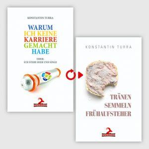 Cover Konstantin Turra: Warum ich keine Karriere gemacht habe