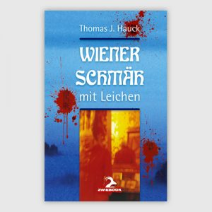 """18.05.2017: Krimilesung mit Thomas J. Hauck """"Wiener Schmäh mit Leichen"""""""